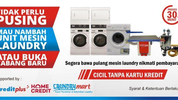 Promo Cicilan - kartu kredit - kreditplus - homecredit - laundry mart - laundrymart - mesin laundry - usaha laundry - bisnis laundry - peluang usaha laundry